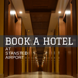 Hotels at Stansted Airport
